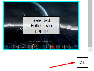 Selected Full Screen Popup