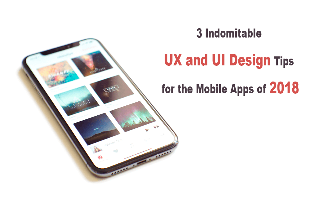 Mobile App UX and UI Design Tips