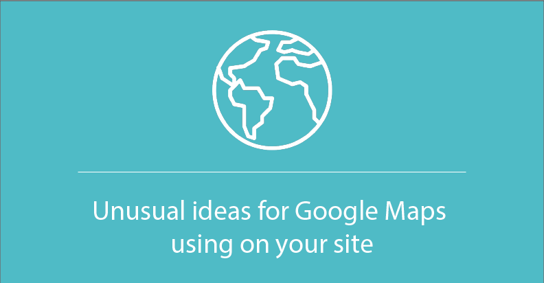 Unusual ideas for Google Map