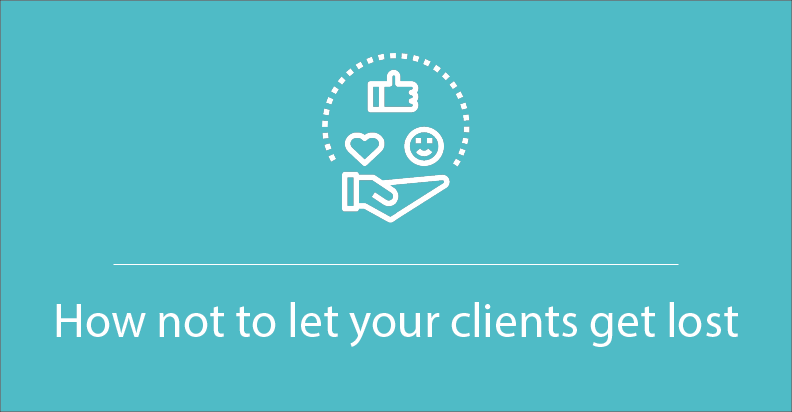 how not to let your clients get lost