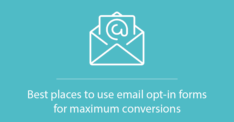 Best places to use email opt-in forms