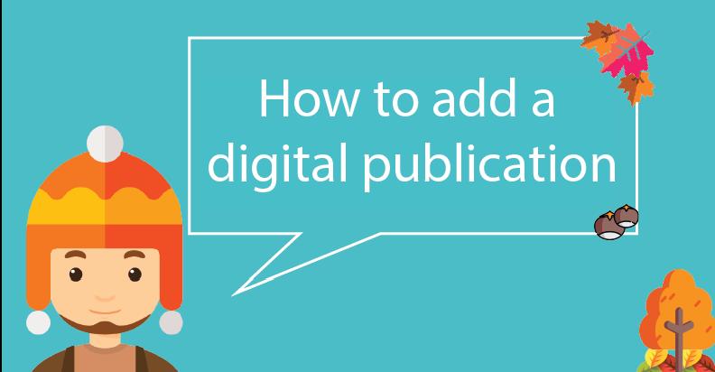 How to add a digital publication